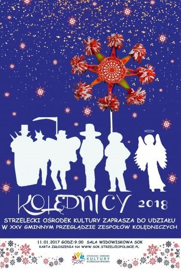 http://www.sok.strzelceopolskie.pl/images/photo/plakat_kolednicy_2018_sok.jpg